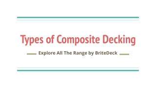 Types of Composite Decking