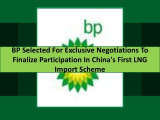 BP Selected For Exclusive Negotiations To Finalise Participa