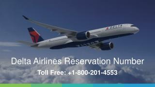 Delta Airlines Reservation Number | 1 800-201-4553