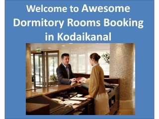 Awesome Dormitory Rooms Booking