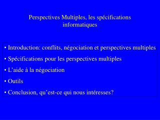 Perspectives Multiples, les sp cifications informatiques