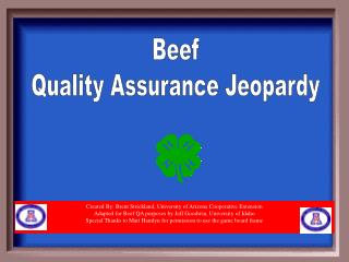 Beef Quality Assurance Jeopardy