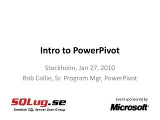 Intro to PowerPivot
