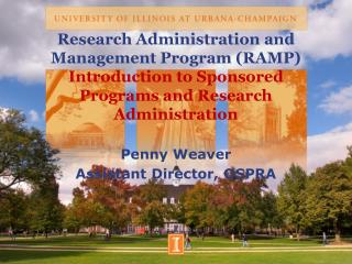 Research Administration and Management Program RAMP Introduction to Sponsored Programs and Research Administration