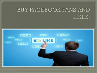 BUY FACEBOOK FANS AND LIKES