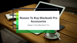 Reason To Buy Macbook Pro Accessories
