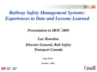 Railway Safety Management Systems: Experiences to Date and Lessons Learned