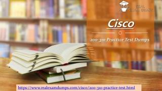 Valid Cisco 200-310 Exam Study Material - 200-310 Practice Test - Realexamdumps.com