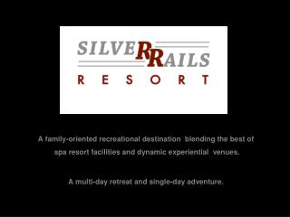 A family-oriented recreational destination  blending the best of  spa resort facilities and dynamic experiential  venues