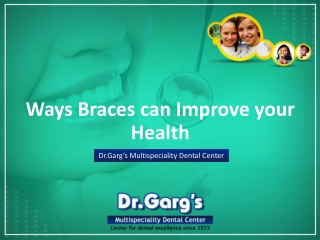 Ways Braces can Improve your Health