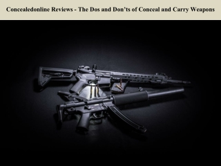 Concealedonline Reviews - The Dos and Don'ts of Conceal and Carry Weapons