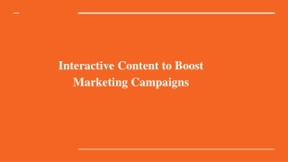 Interactive Content to Boost Marketing Campaigns