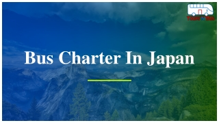 Bus charter in Japan