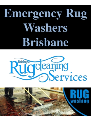 Emergency Rug Washers Brisbane