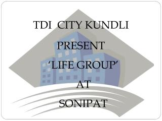 TDI City Kundli!TDI Kundli Sonipat Project@9810128617