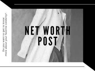 Net Worth Post.