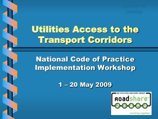 Utilities Access to the Transport Corridors