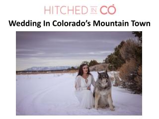 Wedding In Colorado's Mountain Town