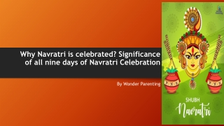 Why Navratri is celebrated? Significance of all nine days of Navratri Celebration