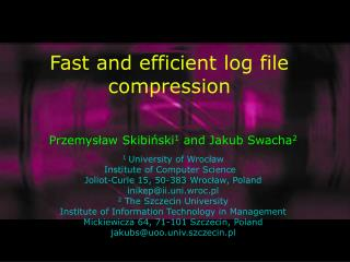 Fast and efficient log file compression