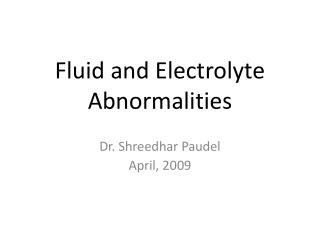 Fluid and Electrolyte Abnormalities