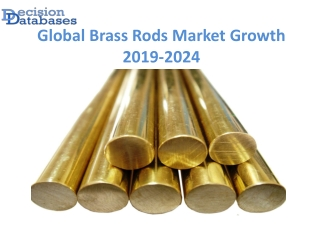 Global Brass Rods Market anticipates growth by 2024