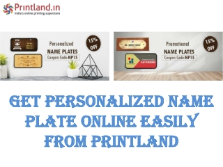 Get personalized name plate online easily from Printland