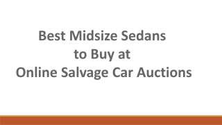 Best midsize sedans to buy at online salvage car auctions