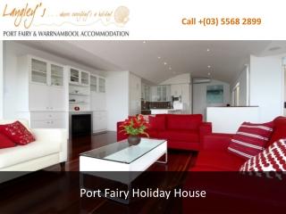 Port Fairy Holiday House