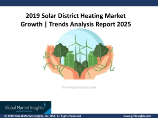 2019 Solar District Heating Market Growth | Trends Analysis Report 2025