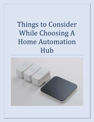 Things to Consider While Choosing A Home Automation Hub