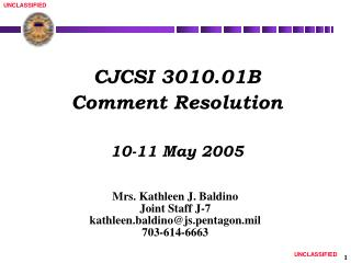 CJCSI 3010.01B Comment Resolution 10-11 May 2005