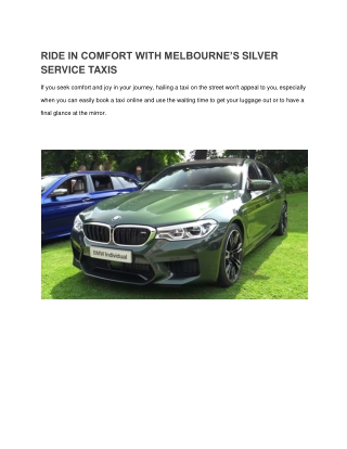 For the best ride Book Silver Service Taxi Melbourne