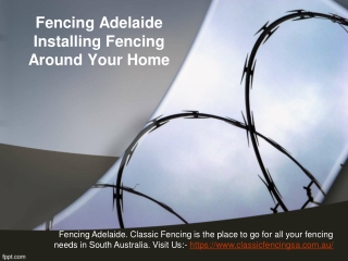 Fencing Adelaide — Installing Fencing Around Your Home