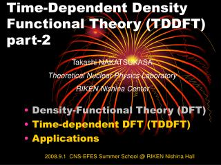 Time-Dependent Density Functional Theory TDDFT part-2