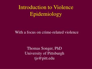 Introduction to Violence Epidemiology