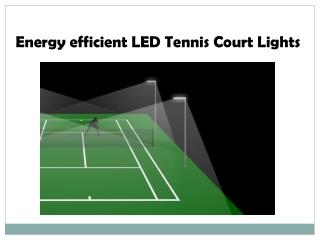 energy efficient led tennis court lights