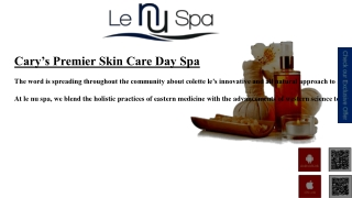 Le Nu Spa Cary NC | Facials | Massage | Day Spa Raleigh