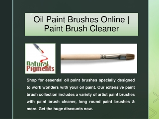 Oil Paint Brushes Online | Paint Brush Cleaner | Natural Pigments