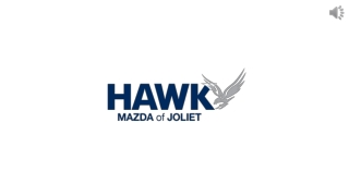 A Reliable New and Used Mazda Dealership in Joliet, IL - Hawk Mazda