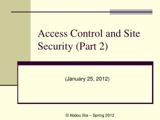 Access Control and Site Security (Part 2)