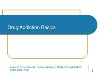 Drug Addiction Basics
