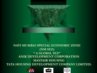 ANIK DEVELOPMENT CORPORATION MAYFAIR HOUSING  TATA HOUSING DEVELOPMENT COMPANY LIMITED.