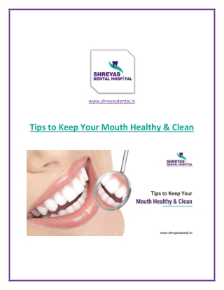 Tips to Keep Your Teeth Healthy & Clean