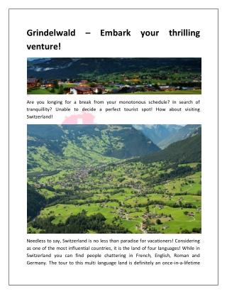 Grindelwald – Embark your thrilling venture!
