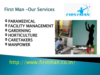 First Man-Our Services