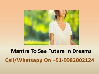 Mantra To See Future In Dreams