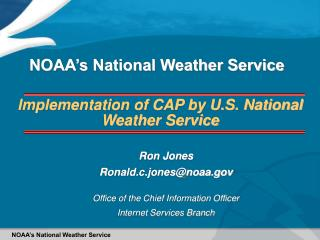 Implementation of CAP by U.S. National Weather Service