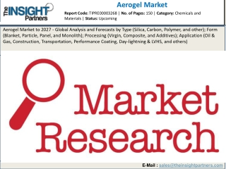 Aerogel Market to Reflect Significant Growth Prospects during 2019–2027