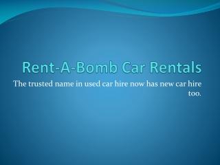 Rent-A-Bomb Car Rentals - cheap car rentals cairns